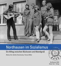 Bildband Buch Nordhausen im Sozialismus Bd 2 DDR Honecker Ulbricht FDJ