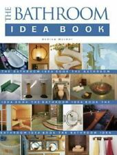 The Bathroom Idea Book by Sandra S. Soria and Andrew Wormer (2001, Paperback)