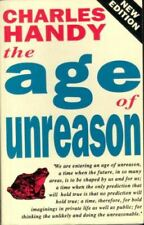 The Age of Unreason, Handy, Charles B., UsedVeryGood, Paperback
