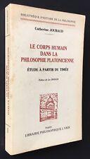 C.JOUBAUD : LE CORPS HUMAIN DANS LA PHILOSOPHIE PLATONICIENNE Le Timée