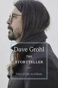 The Storyteller: Tales of Life and Music by Dave Grohl New Book