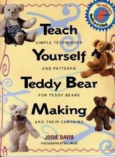Teach Yourself Teddy Bear Making: Simple Techniques and Patterns for Teddy Bears