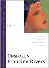 Lineage of Grace: Unspoken : Bathsheba 4 by Francine Rivers (2001, Hardcover)