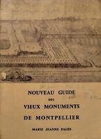 ++MARIE JEANNE PAGÈS nouveau guide des vieux monuments de montpellier 1987++