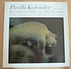 Pirelli Kalender, Die schönsten Bilder von 1964 bis heute          (Art.5286)
