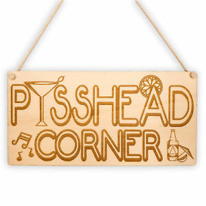 Pisshead Corner Bar Hanging Plaque Wooden Sign Alcohol Party Cocktail Gin Girls