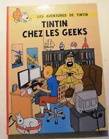 PASTICHE TINTIN -  Tintin chez les geeks. Album cartonné 72 pages couleurs. 2017