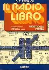 IL RADIO LIBRO RADIOTECNICA PRATICA, RAVALICO DOMENICO EUGENIO, Hoepli