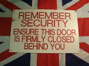 Vintage Remember Security Plastic Door Sign RAF Brize Norton, UK