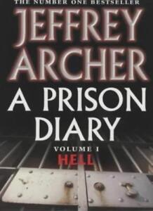 A Prison Diary: Volume 1 - Hell,Jeffrey Archer
