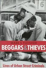 Beggars and Thieves: Lives of Urban Street Criminals-ExLibrary