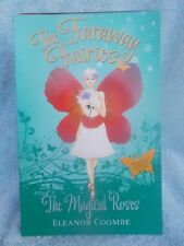 THE FARAWAY FAIRIES THE MAGICAL ROSES BOOK 11 ELEANOR COOMBE P/B