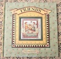 Friends by Debbie Mumm 2005 Sweet Inspirations Book Hardcover Illustrated New