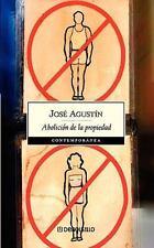 Abolicion de la propiedad (Contemporanea) (Spanish Edition)