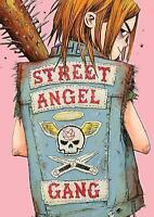The Street Angel Gang by Rugg, Jim, Maruca, Brian, NEW Book, FREE & FAST Deliver