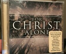 For Christ Alone (featuring Charlie Peacock) - Out of Print - RARE - BRAND NEW