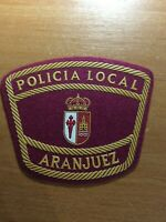 SPAIN PATCH POLICE POLICIA LOCAL ARANJUEZ ( MADRID ) ORIGINAL!