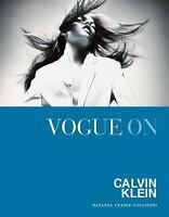 Vogue on Calvin Klein [Vogue on Designers] Natasha Fraser-Cavassoni VeryGood