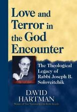 Love And Terror In The God Encounter: The Theological Legacy Of Rabbi Joseph ...