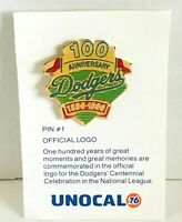 Pin #1 L.A. Dodger Official Logo 100 Year Anniversary Unocal 76