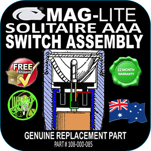 MAGLITE UPGRADE SOLITAIRE AAA SWITCH ASSEMBLY FLASHLIGHT TORCH GENUINE PART AU