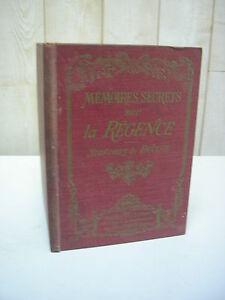 DUCLOS : MEMOIRES SECRETS sur LA REGENCE nombreuses illustrations 1906
