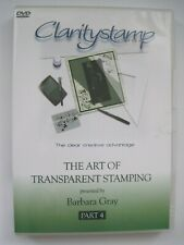 CLARITYSTAMP DVD - THE ART OF TRANSPARENT STAMPING - PART 4