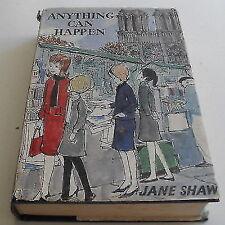 JANE SHAW Anything Can Happen~HC/DJ 1st ed 1964~V RARE Free Post