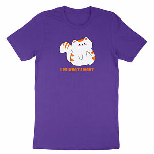 Funny Cat Shirt Gift I Do What I Want T-Shirt Animal Lover Tee Sassy Novelty