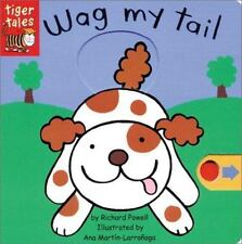 Wag My Tail (Wrigglers) by Richard Powell