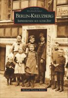 Berlin Kreuzberg Impressionen Stadt Geschichte Bildband Bilder Buch AK Fotos