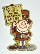 "VINTAGE HALLMARK THANKSGIVING PILGRIM WITH SIGN ""I'M JUST A PILGRIM"" VGC"
