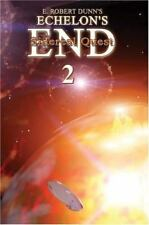 Echelon's End : Sidereal Quest by E. Dunn (2003, Paperback)