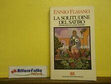 L 5.651 LIBRO LA SOLITUDINE DEL SATIRO DI ENNIO FLAIANO 1989