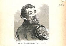 Portrait Jacques Cartier navigateur explorateur Saint-Malo Canada GRAVURE 1888
