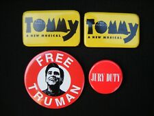 Theater Musical Movie Tommy Free Truman Jury Duty Button Pinback Badge LOT of 4