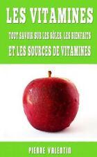 Les Vitamines : Tout Savoir Sur Les Rôles, Les Bienfaits Et Les Sources De Vi...