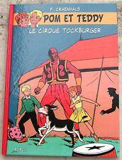 Pom et Teddy 1 Le Cirque Tockburger Rare TL + XL  n. NEUF Craenhals