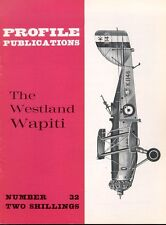 AIRCRAFT PROFILE 32 WESTLAND WAPITI RAF TWO-SEAT BIPLANE RCAF RAAF SAAF INDIA