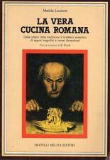 LA VERA CUCINA ROMANA M.LAURENTI FRATELLI MELITA(UA603)