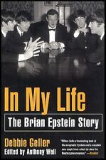 IN MY LIFE The Brian Epstein Story DEBBIE GELLER St. Martins paperback
