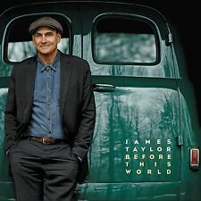 JAMES TAYLOR - BEFORE THIS WORLD (BRAND NEW SEALED CD)