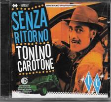 "TONINO CAROTONE - RARO CD FUORI CATALOGO "" SENZA RITORNO """