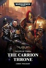 NEW Vaults of Terra: The Carrion Throne by Chris Wraight (Hardback, 2017)