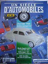 FASCICULE UN SIECLE D'AUTOMOBILES  99 CHEVROLET 50 LOTUS VW 181 AMC GREMLIN OSCA