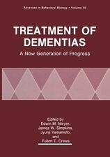 Treatment of Dementias: A New Generation of Progress (Advances in Behavioral Bio