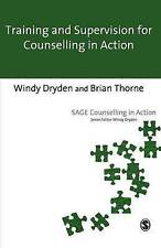 Training and Supervision for Counselling in Action (Counselling in Action series