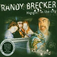 Randy Brecker - Hangin In The City  CD Digipack