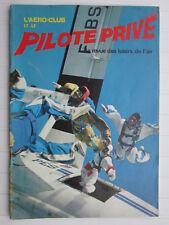 Aéro-club et le Pilote privé N° 59 / 11/1978/vol moteur,parachutisme,vol à voile