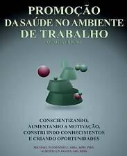 NEW Promoção Da Saúde No Ambiente De Trabalho (Portuguese Edition)